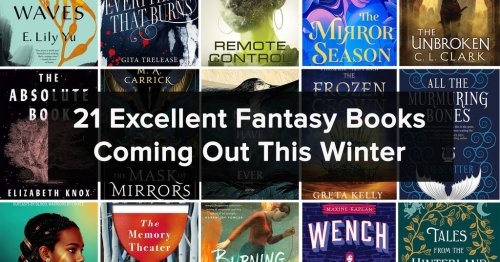 21 Fantasy Books To Get Excited About This Winter