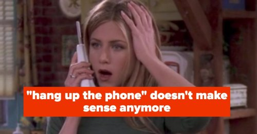 13 Common Phrases That Are Totally Outdated Now