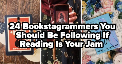 24 Bookstagrammers You Need To Be Following If Reading Is Your Jam