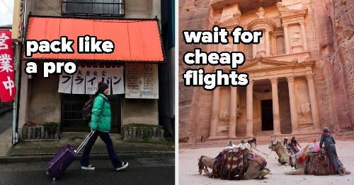 I've Saved Big While Traveling To Over 50 Countries Thanks To These 18 Hacks