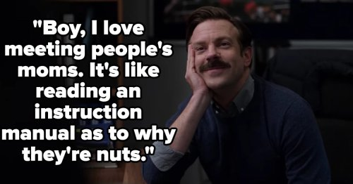 """65 """"Ted Lasso"""" Quotes That Are As Silly, Earnest, And Profound As Ted Himself"""