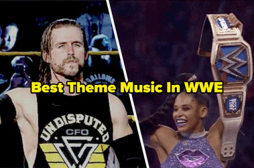 Ranking 32 WWE Entrance Themes That Will Make You Want To Step Inside A Wrestling Ring