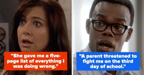 Teachers Are Sharing Stories About The Worst Parents They've Dealt With, And Oof, Someone Get These Teachers A Raise