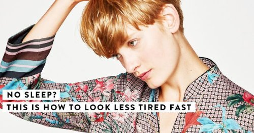 6 Tricks That'll Make You Look Like You've Had 8 Hours of Sleep