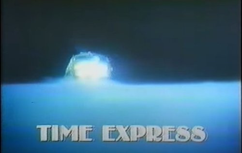 Sci Fi TV Obscurities: Time Express (1979) - Cancelled Sci Fi