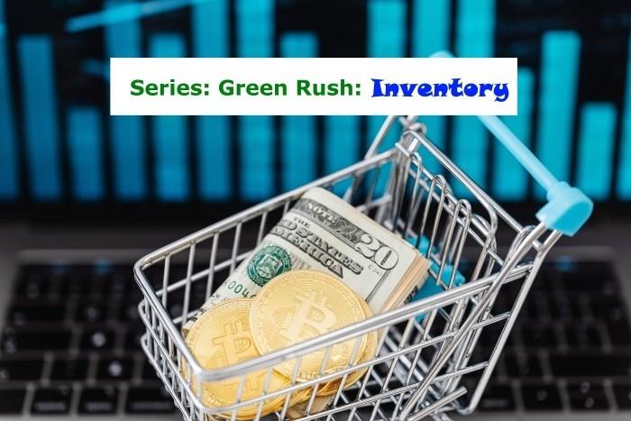 Green Rush: Inventory