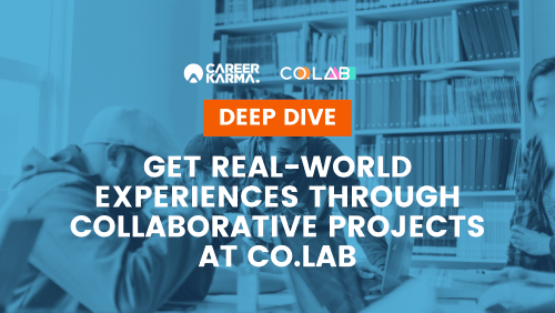 Deep Dive: Get Real-World Experiences through Collaborative Projects at Co.Lab