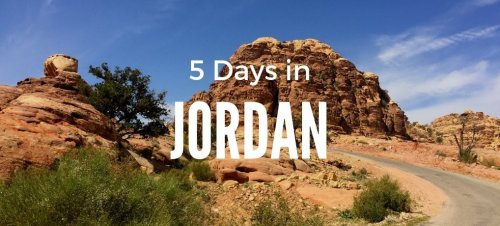 The Ultimate 5 Days in Jordan Itinerary