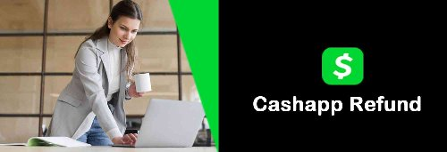 Find the easiest way to avail quick Cash App Refund here