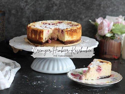 Super cremiger Himbeer-Käsekuchen mit Keksboden - so einfach « Castlemaker Food & Lifestyle Magazin