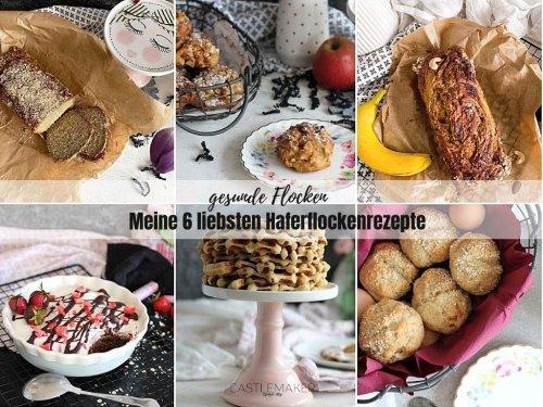 Meine 6 liebsten Haferflocken Rezepte « Castlemaker Food & Lifestyle Magazin