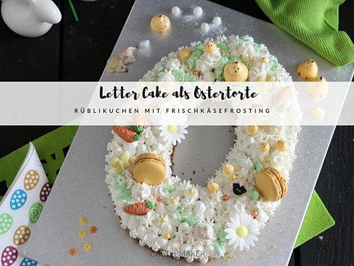 Ostertorte als Letter Cake – Rezept für Rüblitorte