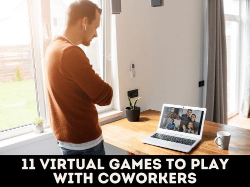 11 Virtual Games to Play With Coworkers