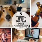 5 Virtual Team Building Ideas to keep things light & fun while working remote