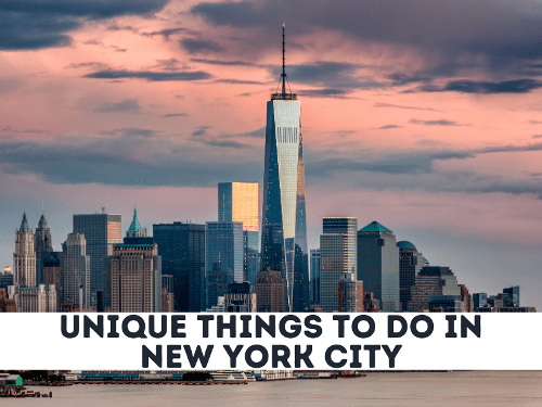 3 Insanely Unique Things to do in NYC