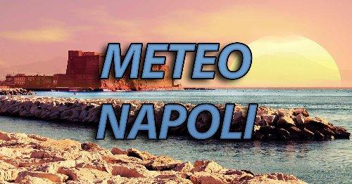 METEO NAPOLI - Torna il SERENO in città ma quanto durerà? Il MALTEMPO tornerà nel WEEKEND