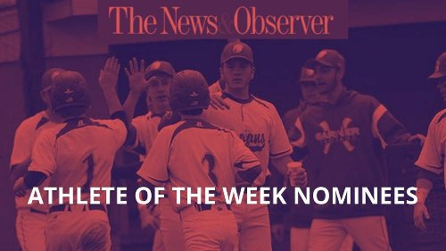 Vote for the News & Observer high school athlete of the week (6.19.21)