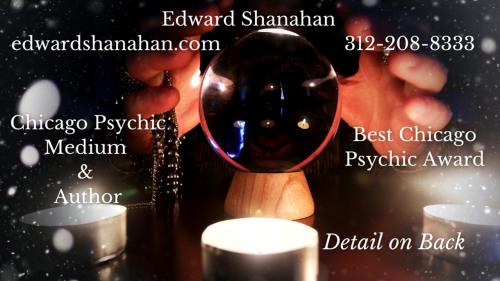Chicago Psychic Medium Edward Shanahan never stops.