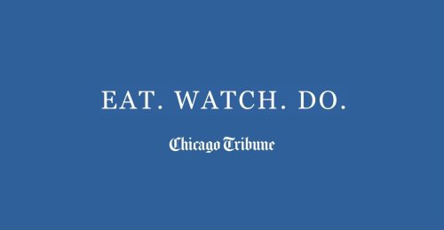 Eat. Watch. Do. — What's happening in Chicago this weekend, including the Tribune's new food critics, what to expect if you're dining out and the return of Lollapalooza