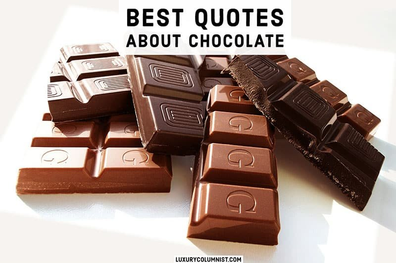 60+ Best Chocolate Quotes and Sayings