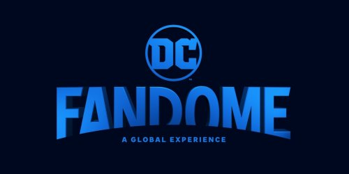 12 DC Projects We Hope Get The Spotlight At DC FanDome 2021