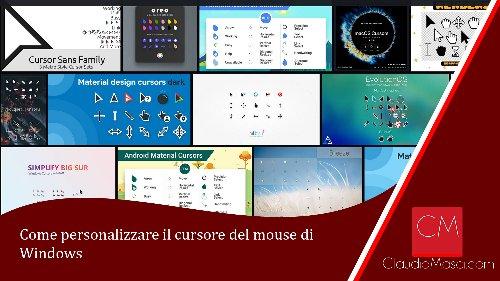 Come personalizzare il cursore del mouse di Windows