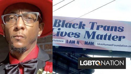 "This activist places billboards around Atlanta telling people ""Black Trans Lives Matter"""
