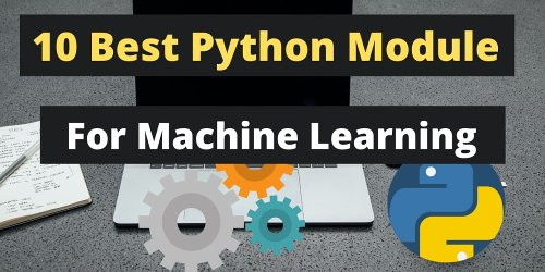 10 Best Python Libraries for Machine Learning Every Developer Should Know