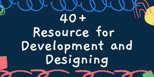 40+ Useful Resources for Mastering Web🎁