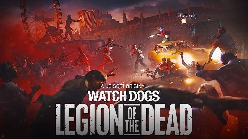 Watch Dogs Legion of the Dead now online, adding zombies to London