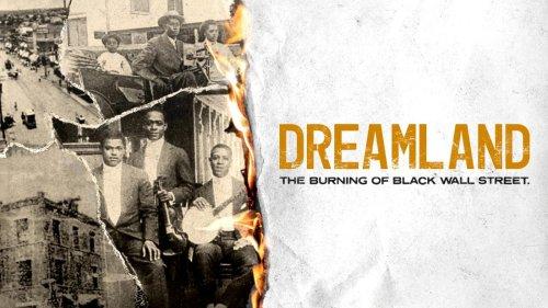 'Dreamland: The Burning of Black Wall Street' - CNN