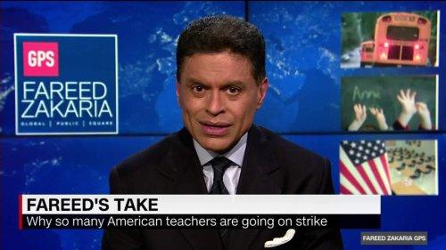 Fareed's Take: Teachers in today's America