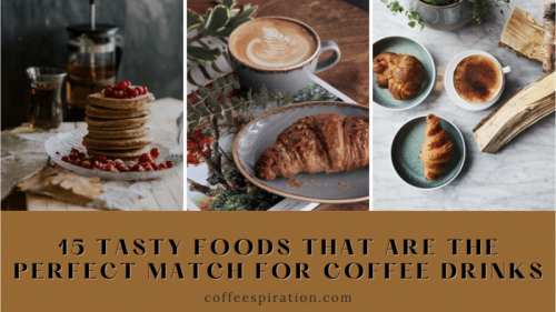 15 Tasty Foods That Are The Perfect Match For Coffee Drinks