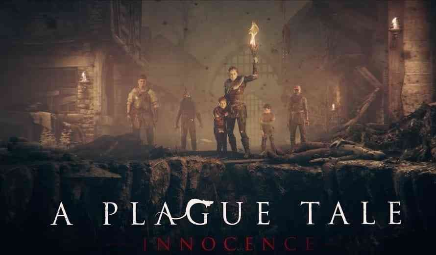 A Plague Tale: Innocence Celebrates Current Gen Launch With a Heart-Wrenching Trailer   COGconnected