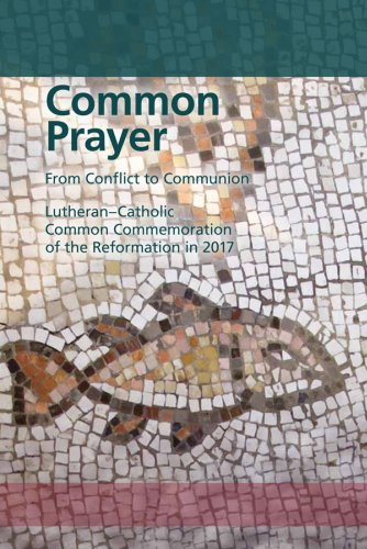 Roman Catholic and Protestant church service explorations in Germany planned for this weekend as ecumenical movement rushes forward