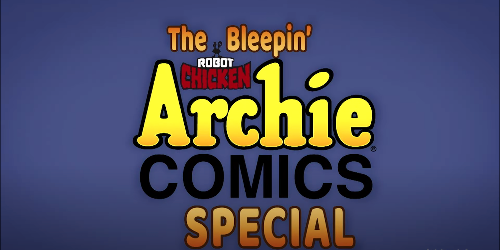 Riverdale Comes to Robot Chicken in New Adult Swim Special