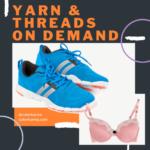 Thread and Yarn On Demand – Part II