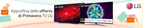 Offerte di primavere sui Tv LG - Comparatech