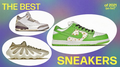 The Best Sneakers of 2021 (So Far)