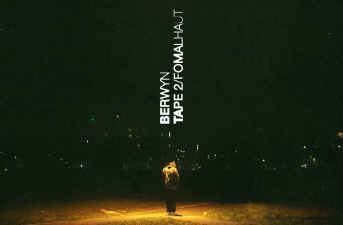 BERWYN's New 11-Song Project 'TAPE 2 / FOMALHAUT' Is Here