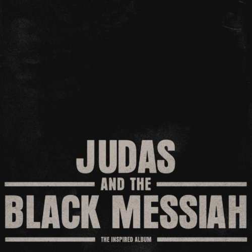 Stream 'Judas and the Black Messiah: The Inspired Album' f/ Jay-Z, ASAP Rocky, Nipsey Hussle, and More