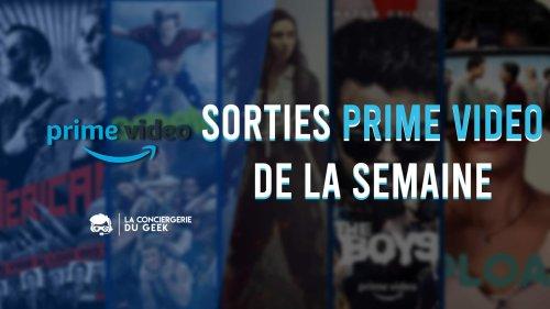 Amazon Prime Video : sorties de la semaine du 3 au 9 mai