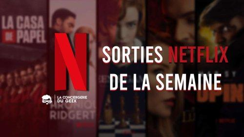 Netflix : sorties de la semaine du 3 au 9 mai
