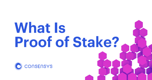 What Is Proof of Stake? | ConsenSys