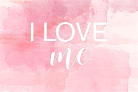 I LOVE Myself More
