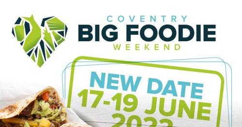 Coventry's Big Foodie Weekend rescheduled until next year