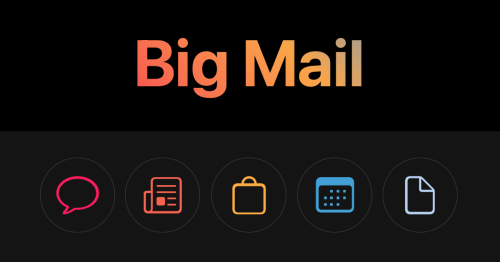 'Big Mail' continues the endless fight to make email better