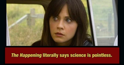 'Scientific' Movies That Actively Hate Science
