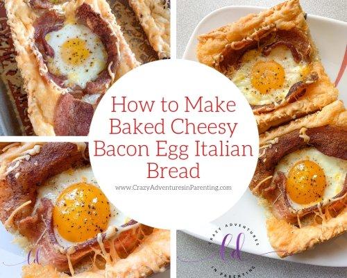 Baked Cheesy Bacon Egg Italian Bread