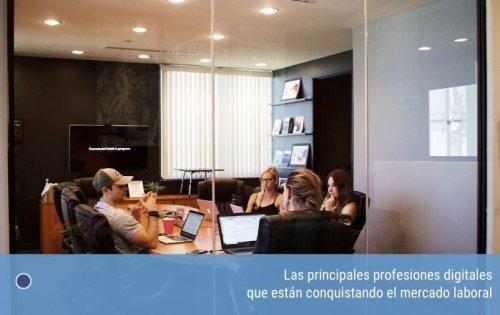Las principales profesiones digitales que están conquistando el mercado laboral